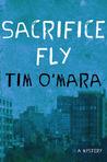 Sacrifice Fly (Raymond Donne Mystery #1)
