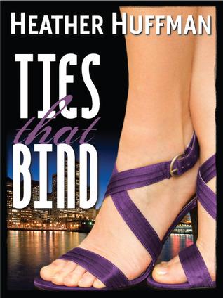Ties That Bind Heather Huffman