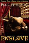 Enslave (Vampire Erotic Theatre  #4)