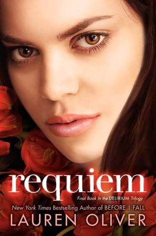 Requiem (Delirium #3) by Lauren Oliver | Review