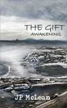 Awakening (The Gift, #1)