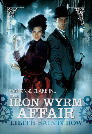 Book Review: Lilith Saintcrow's The Iron Wyrm Affair