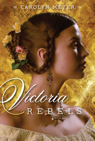 https://www.goodreads.com/book/show/13027702-victoria-rebels