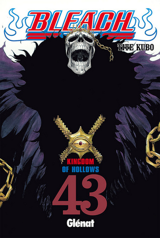 Bleach #43: Kingdom of Hollows Tite Kubo