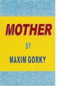 Mother Maxim Gorky