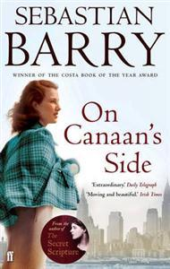Review: 'On Canaan's Side' by Sebastian Barry