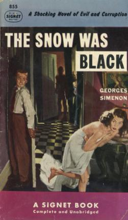 The Snow Was Black  by  Georges Simenon