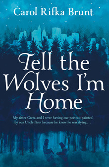 Tell The Wolves I'm Home Book Cover