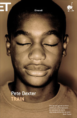 Train Pete Dexter