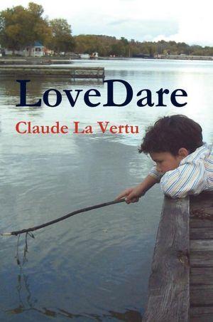 LoveDare  by  Claude La Vertu