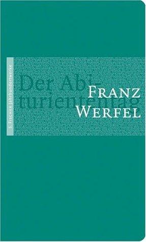 Der Abituriententag Franz Werfel