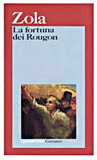 La fortuna dei Rougon (Les Rougon-Macquart, #1)