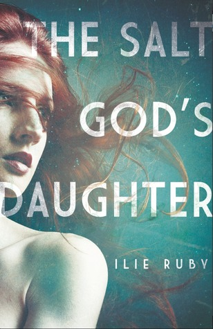 The Salt God's Daughter (2012)