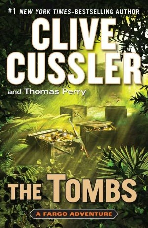 Book Review: Clive Cussler & Thomas Perry's The Tombs