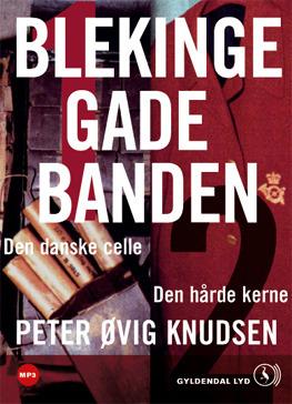 Blekingegadebanden 1 & 2  by  Per Øvig Knudsen