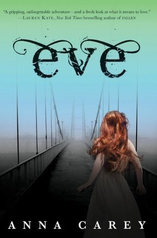 Eve (Eve #1) – Anna Carey