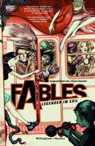 Fables: Legenden im Exil (Fables, #1)  by  Bill Willingham