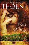 When Jesus Wept (The Jerusalem Chronicles #1)