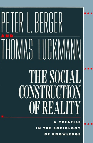 the social construction of reality Race-ing justice, en-gendering power: essays on anita hill, clarence thomas, and the construction of social reality and a great selection of similar used, new and collectible books available now at abebookscom.