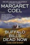 Buffalo Bill's Dead Now (Wind River Reservation, #16)