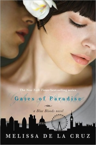 Gates of Paradise (Blue Bloods #7)  by Melissa de la Cruz  />