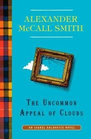 The Uncommon Appeal of Clouds (Isabel Dalhousie, #9)