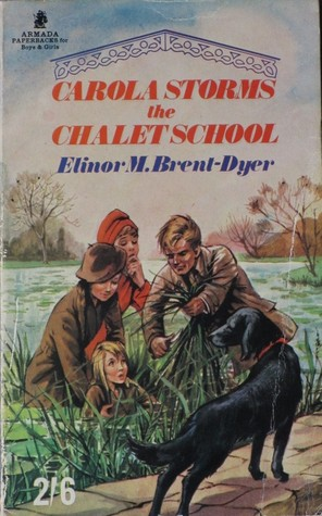 Carola Storms The Chalet School (The Chalet School, #27)  by  Elinor M. Brent-Dyer