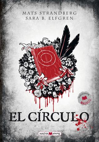 El círculo (Engelsfors, #1)