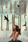 Shadowlands (Shadowlands, #1)