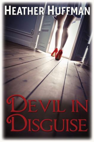 Devil in Disguise by Heather Huffman