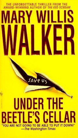 Under the Beetle's Cellar  (Molly Cates #2)  - Mary Willis Walker