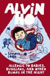 Alvin Ho: Allergic to Babies, Burglars, and Other Bumps in the Night (Alvin Ho, #5)