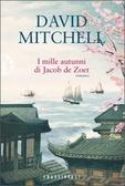 I mille autunni di Jacob de Zoet David Mitchell