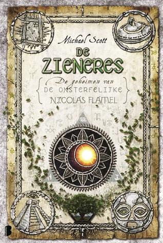 De Zieneres (De geheimen van de onsterfelijke Nicolas Flamel #6) – Michael Scott