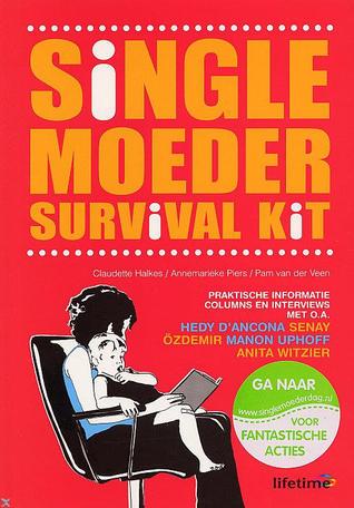 Single moeder survival kit Claudette Halkes