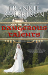 Dangerous Talents (Vinlanders' Saga, #1)