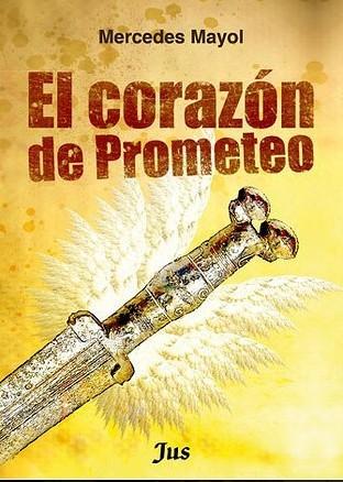 Reseña: El corazón de Prometeo - Mercedes Mayol