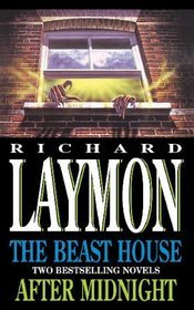 The Beast House / After Midnight  by  Richard Laymon