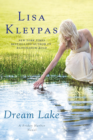 Book Review: Lisa Kleypas' Dream Lake