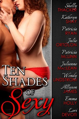 "Book Review: Shelly Thacker's ""Ten Shades of Sexy"""