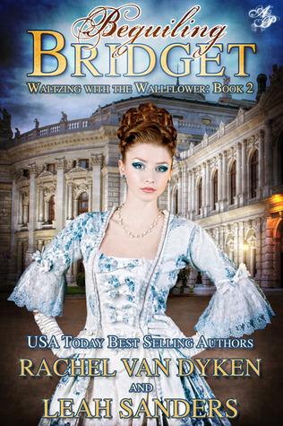 Beguiling Bridget (Waltzing With the Wallflower) Rachel Van Dyken