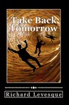Take Back Tomorrow
