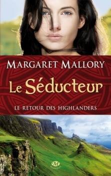 Le séducteur (Le retour des Highlanders, #2)