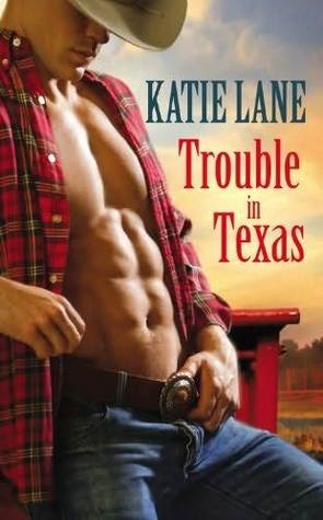 Book Review: Katie Lane's Trouble in Texas