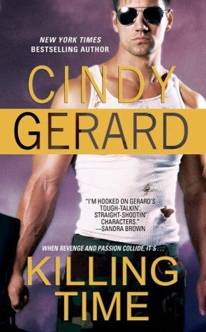 Book Review: Cindy Gerard's Killing Time