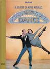 Gotta Sing, Gotta Dance: A History of Movie Musicals