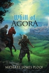 Whill of Agora (Whill of Agora, #1)