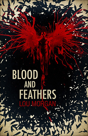 https://www.goodreads.com/book/show/13033924-blood-and-feathers?from_search=true