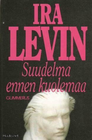 Suudelma ennen kuolemaa Ira Levin