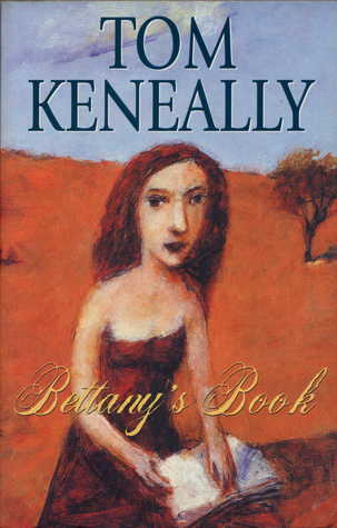 Bettanys Book  by  Thomas Keneally
